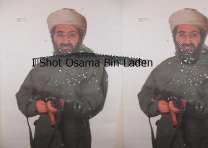 I Shot Bin Laden!