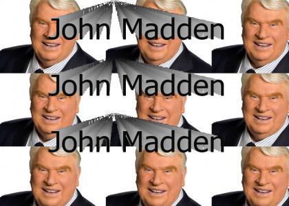 John Madden John Madden John Madden