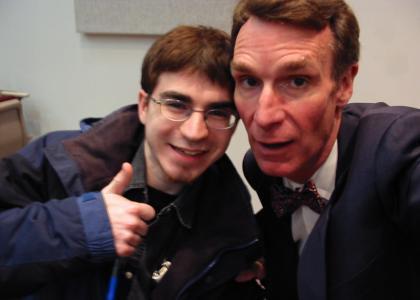 I am getting educated by Bill Nye!