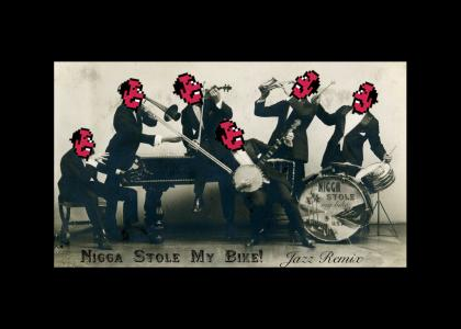 Nigga Stole my Jazz.