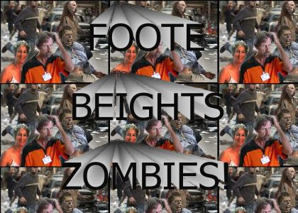 foote and beights...AND ZOMBIES!