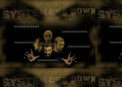 System Of A Down LOLs