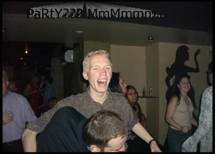 Party Retard!