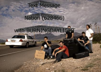 Vote for Burning Daylight EVERYDAY!!!!!