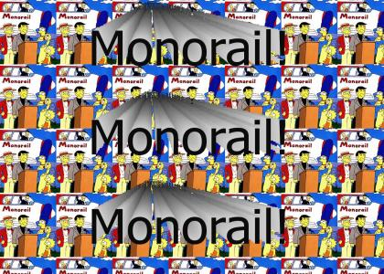 The Monorail Song!