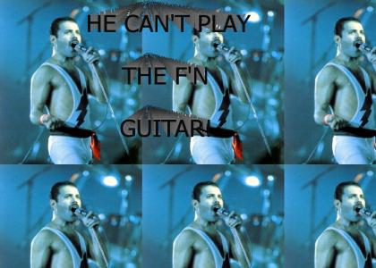 Freddie Mercury can't play guitar