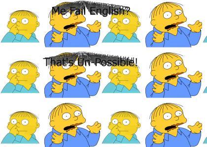 Ralph Failed Enlgish?!