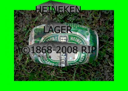 HEINEKEN LAGER DAIED GUYS