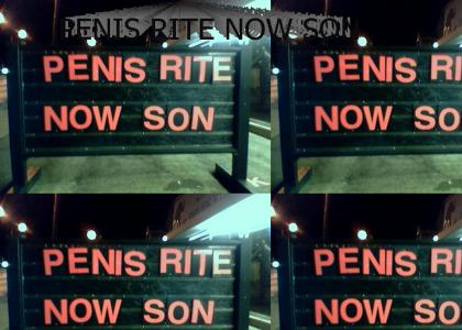 PENIS RITE NOW SON