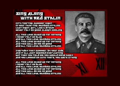 Red Stalin ruins the rainbow - a sing along