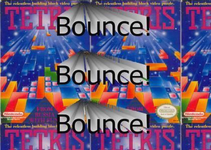 Tetris Bounce Bounce Bounce!!!