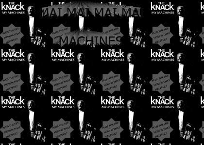 The Knack - My Machines