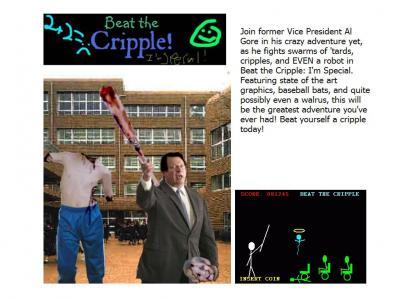 Beat the Cripple!