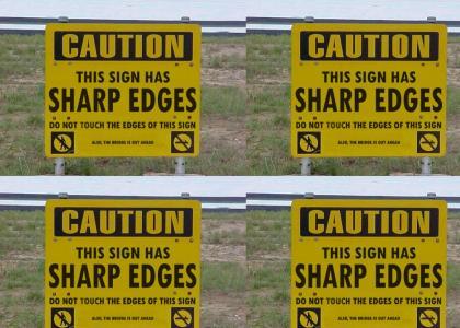 CAUTION: Sharp Edges.