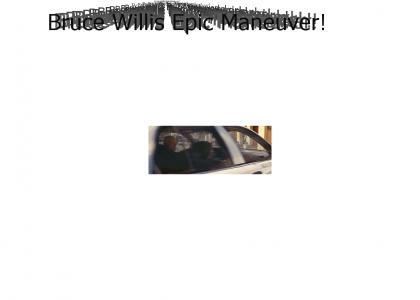 Bruce Willis Epic Maneuver