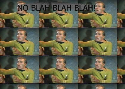Kirk is Against Blah Blah Blah