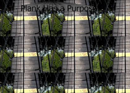 Plank Serves a Purpose