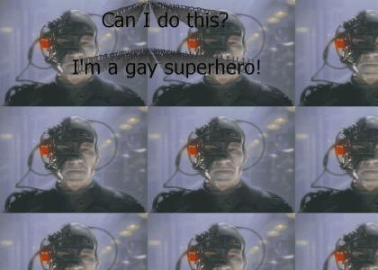 Do I look like a gay superhero