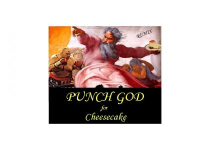 Punch God for Cheesecake(remix)