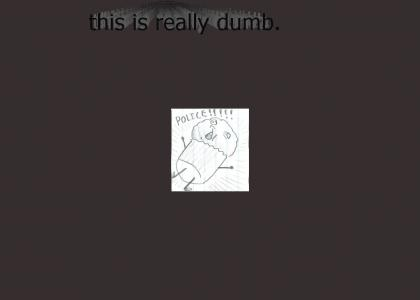 durrr-this-is-dumb