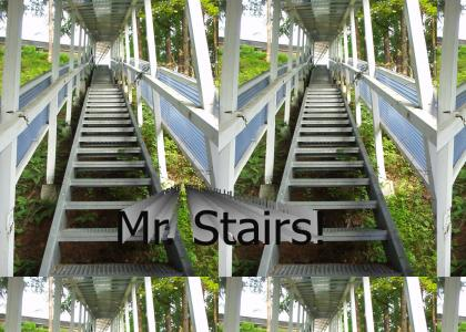 Mr Stairs!