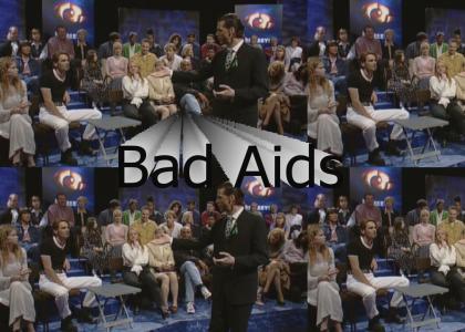Bad Aids