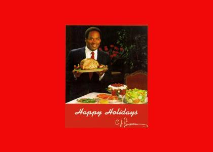 Happy Holidays from O. J. Simpson
