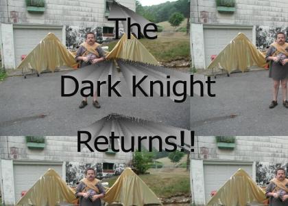 The Dark Knight Returns!