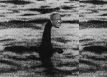 Bill Cosby is the Loch Ness Monstaa!!!!