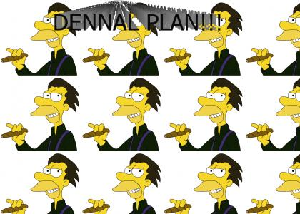 Dennal Plan Is Hustlin'