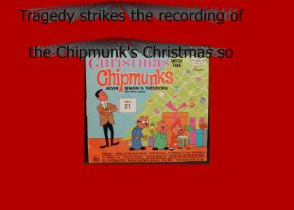 The Chipmunks are Tragic