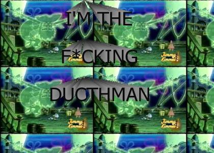 I'M THE F*CKING DUTCHMAN