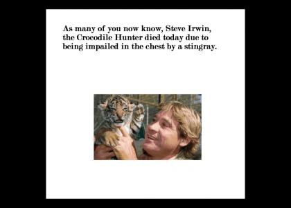 Good thing nobody died besides Steve Irwin