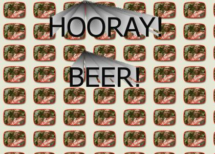 Hooray! Beer!