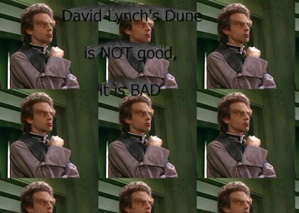 David Lynch's Dune is bad.