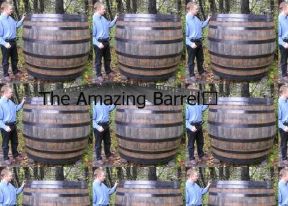 The Amazing Barrel™