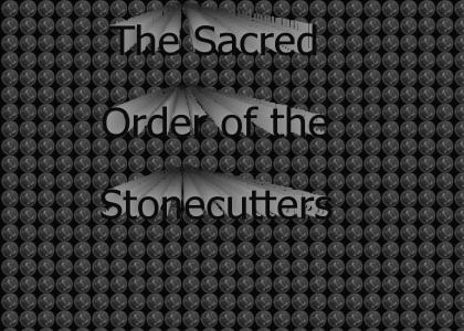The Sacred Order of the Stonecutters