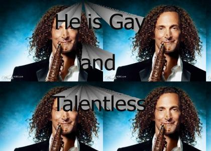 Kenny G has only TWO weaknesses...