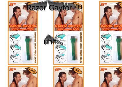 Razor Gaytor !!!