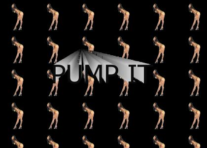 Pump Pump Pump it Up [Updated]