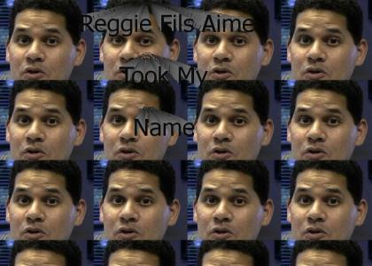 All your names are belong to Reggie