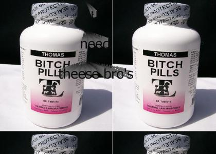 pills r for bitches