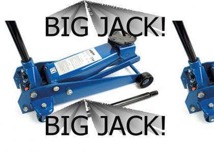 BIG JACK!