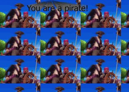 You are a Pirate! (Extended video!)