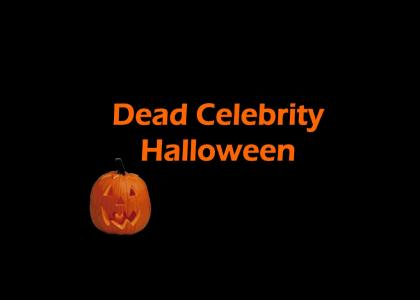 Dead Celebrity Halloween (Updated)