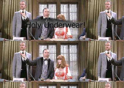 Holy Underwear!