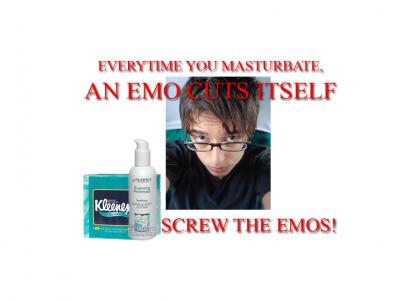 Every time you masturbate... (involves emos)
