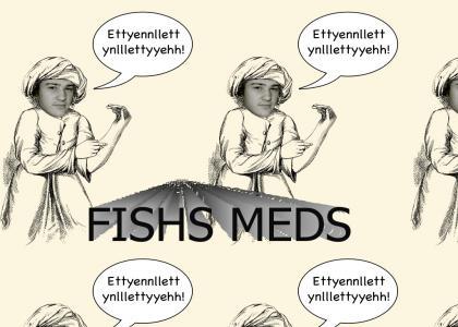 Fish's meds