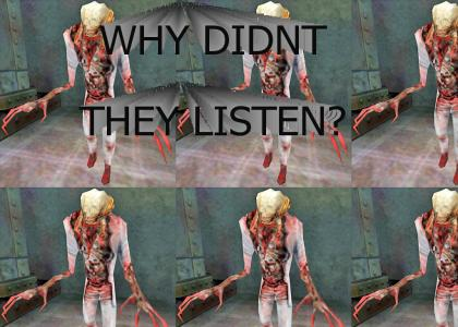 Half-Life Scientist wonders why they didn't listen