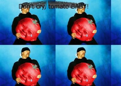 Metallica comforts the tomato child...